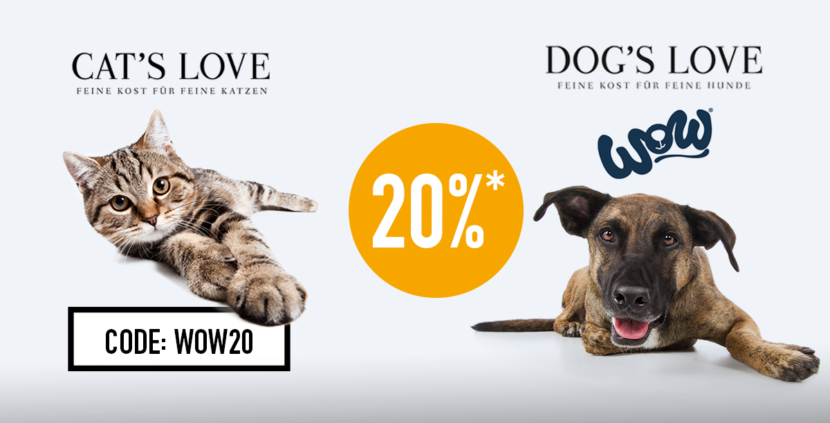 Aktion WOW, Dogs Love und Cats Love